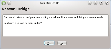 tl_files/images/kvm/kvm_yast_virt_bridge.jpg